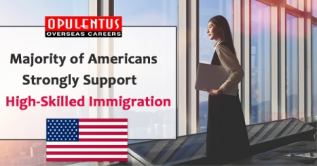 Majority of Americans Strongly Support High-Skilled Immigration